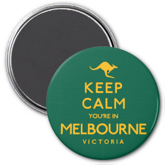 Keep Calm You're in Melbourne! Magnet