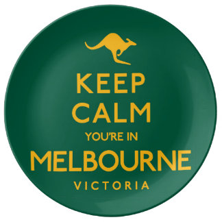 Keep Calm You're in Melbourne! Plate