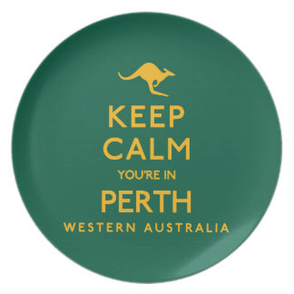 Keep Calm You're in Perth! Plate