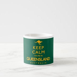 Keep Calm You're in Queensland! Espresso Cup