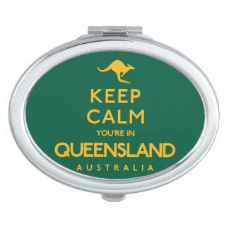 Keep Calm You're in Queensland! Mirrors For Makeup