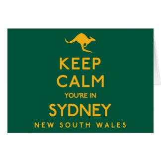 Keep Calm You're in Sydney! Card