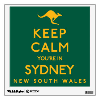 Keep Calm You're in Sydney! Wall Decal