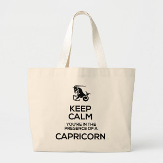 Keep Calm, You're In The Presence of a Capricorn Large Tote Bag