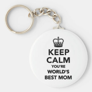 Keep calm you're worlds best mom keychain