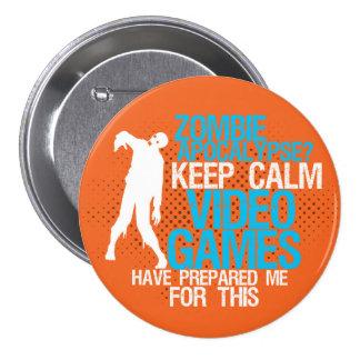 Keep Calm Zombie Apocalypse Funny Gaming Button