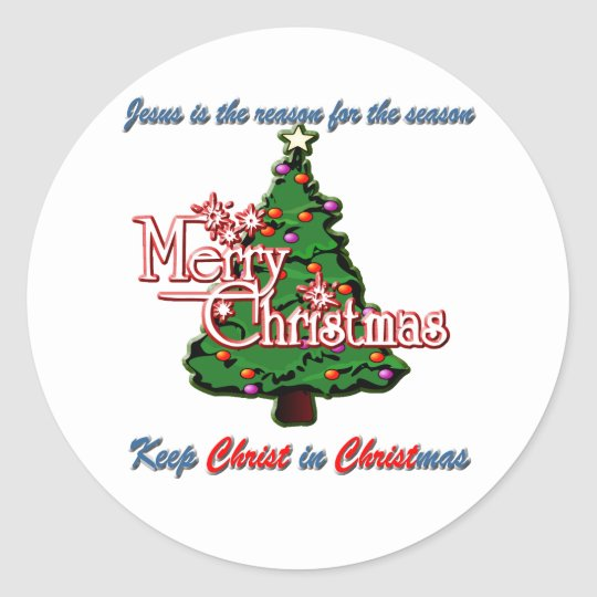Keep Christ in Christmas Classic Round Sticker