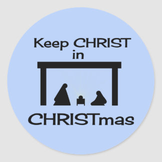 Keep CHRIST in CHRISTmas Stickers (2 sizes)