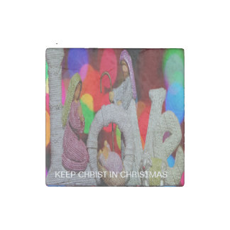 Keep Christ n Christmas with the Nativity and Love Stone Magnets