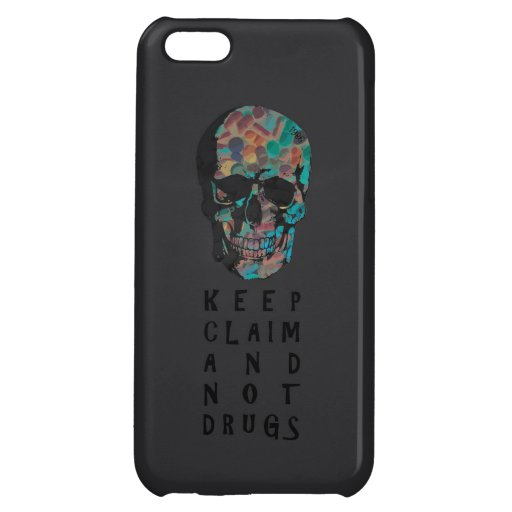 Keep claim and not drugs Skull Graphic (negative) Cover For iPhone 5C