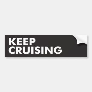 Keep Cruising Bumper Sticker