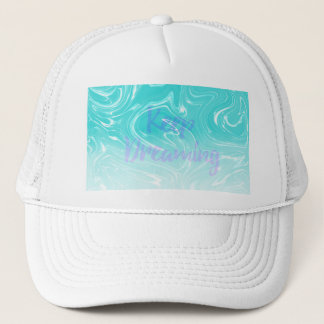 Keep Dreaming Typography on Liquid Marble Design Trucker Hat