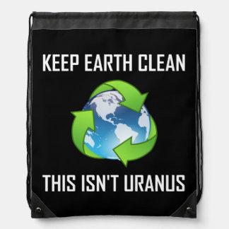 Keep Earth Clean Not Uranus Drawstring Bag