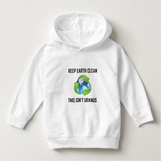 Keep Earth Clean Not Uranus Hoodie