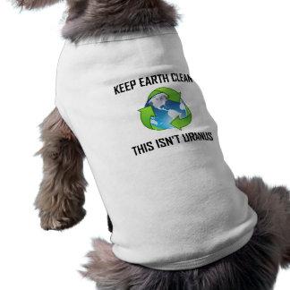 Keep Earth Clean Not Uranus Shirt