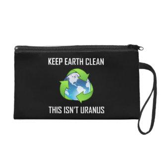 Keep Earth Clean Not Uranus Wristlet