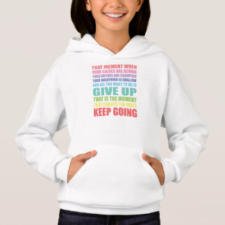 Keep Going Irish Dance Girls Hoodie