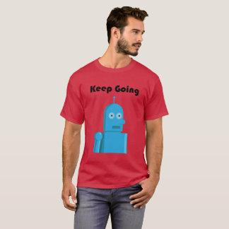 Keep going! Motivational Robot T-Shirt