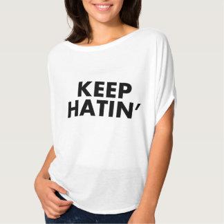 """Keep Hatin'"" T-Shirt"