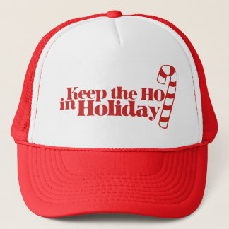 Keep Ho in Holiday Trucker Hat