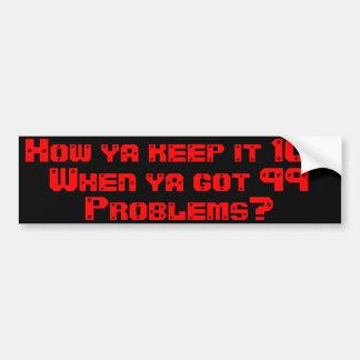 Keep It 100 Car Bumper Sticker