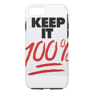 Keep it 100 iPhone 7 case