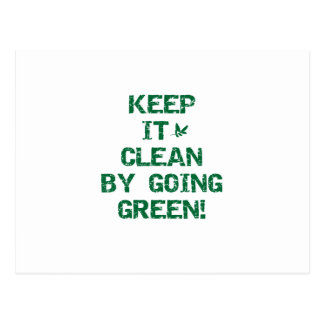 Keep it Clean by Going Green Postcard