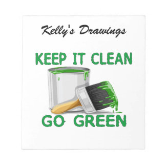 Keep It Clean Go Green Notepad