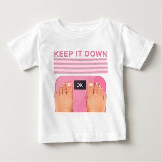 Keep It Down Baby T-Shirt