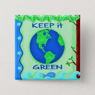 Keep It Green Save Earth Environment Art 2 Inch Square Button