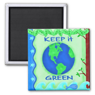 Keep It Green Save Earth Environment Art Square Magnet