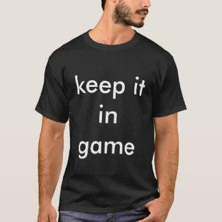 """keep it in game"" black tee shirt"