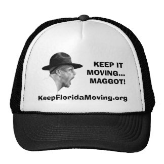 Keep It Moving ... Drill Sergeant hat