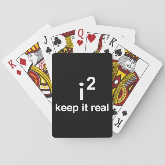 Keep It Real Poker Deck