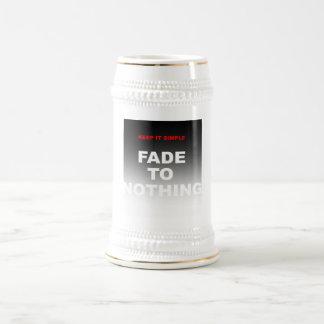 Keep it simple, fade to nothing mug