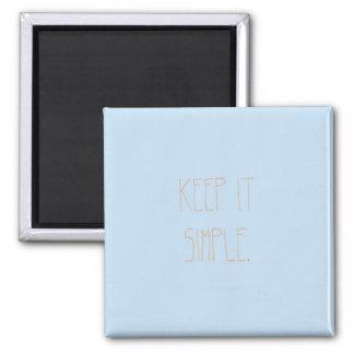 Keep It Simple: Fridge Magnet