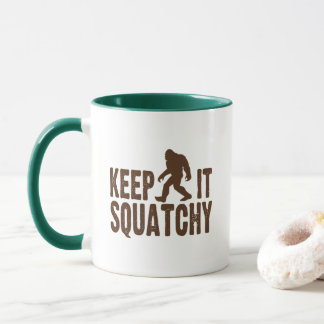 Keep It Squatchy Coffee Mug