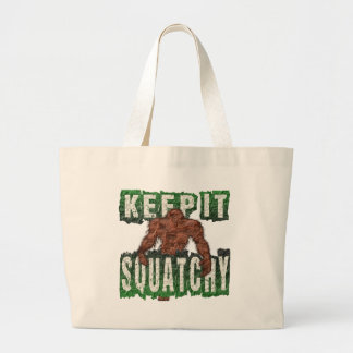KEEP IT SQUATCHY LARGE TOTE BAG