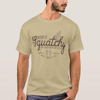 Keep It Squatchy T-Shirts