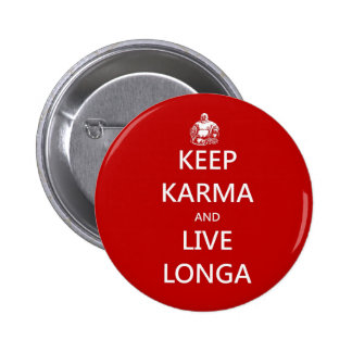 keep karma and live longa 2 inch round button