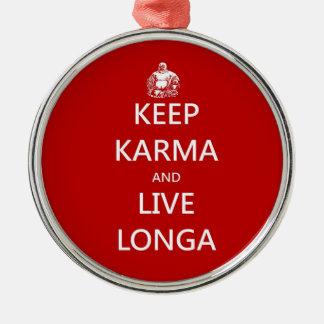 keep karma and live longa Silver-Colored round ornament