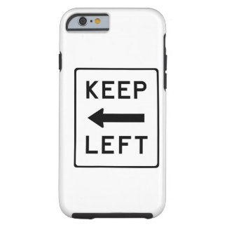 Keep Left Democratic Swag Tough iPhone 6 Case
