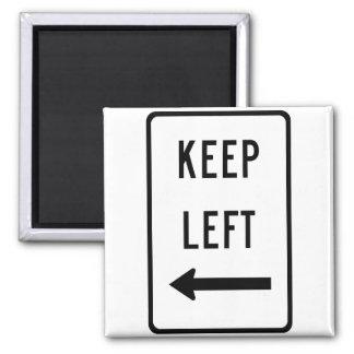 Keep Left Sign Magnet