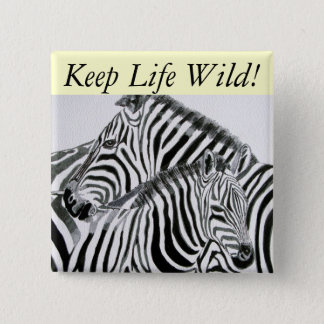 Keep Life Wild1 2 Inch Square Button
