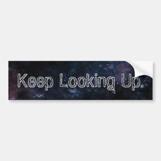 """""""Keep Looking Up"""" Bumper Sticker III"""