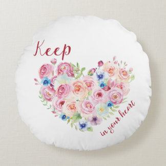 Keep Love in Your Heart Round Pillow