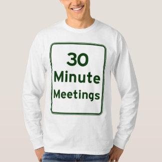 Keep meetings as short as possible T-Shirt