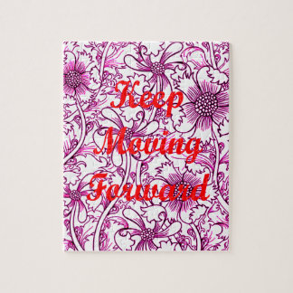 Keep Moving Forward Jigsaw Puzzle