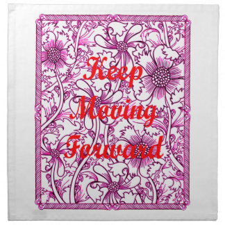 Keep Moving Forward Napkin