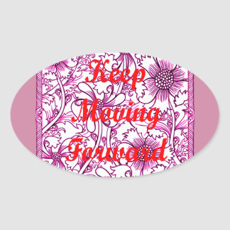 Keep Moving Forward Oval Sticker